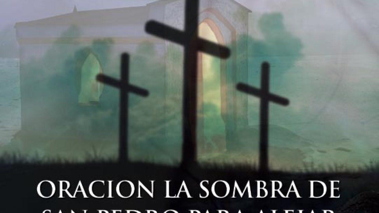 Oración la Sombra de San Pedro para alejar todo mal | El Credo ...