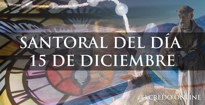 Santos católicos que se celebran el 15 de diciembre