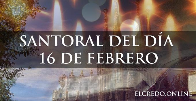 Santos católicos del 16 de febrero