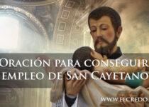 Oración para conseguir empleo de San Cayetano